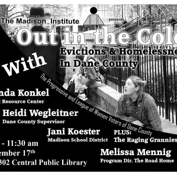 Out in the Cold – Evictions and Homelessness in Dane County