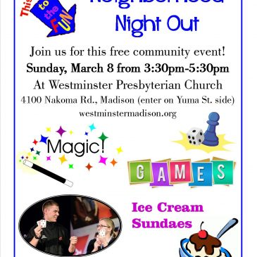Neighborhood Night Out – Sunday, March 8 from 3:30 to 5:30pm