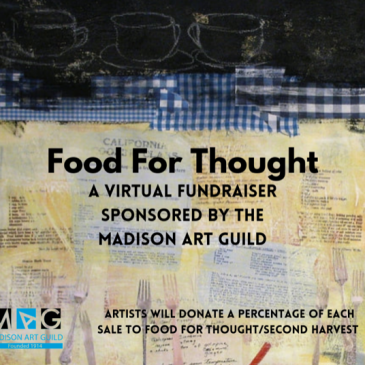 Madison Art Guild Fundraiser for Food for Thought Initiative – Runs Through December