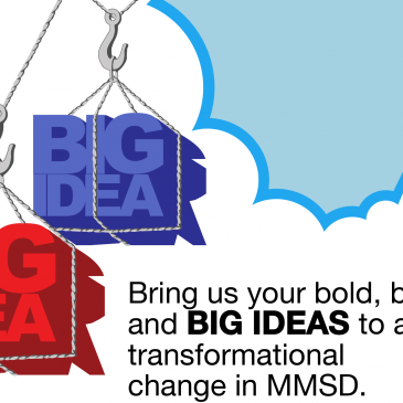 MMSD's ESSER II: BIG IDEA + Reimagining Campaigns!