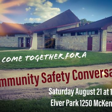 Community Safety Conversation – Saturday, August 21 at 10:00 am
